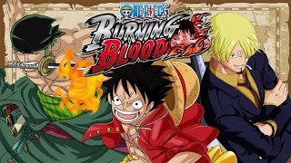 Straw Hat Pirates Strongest Trio Vs The Three Admirals - One Piece: Burning Blood Gameplay