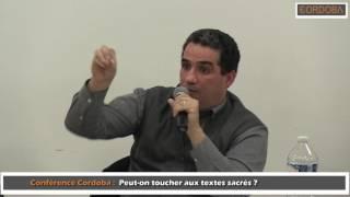 Conférences Cordoba Peut-on toucher aux textes sacrés ? 3/3
