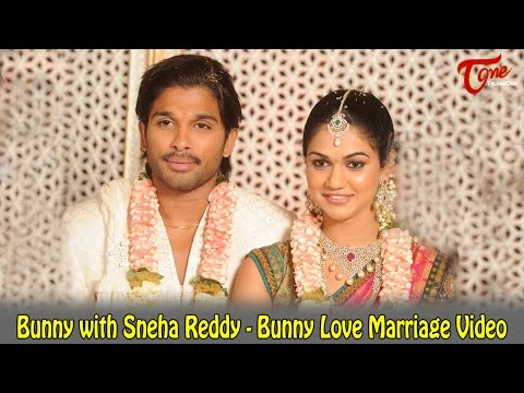 Bunny with Sneha Reddy - Bunny Love Marriage Video