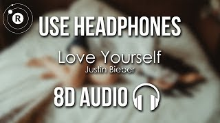 Justin Bieber - Love Yourself (8D AUDIO)