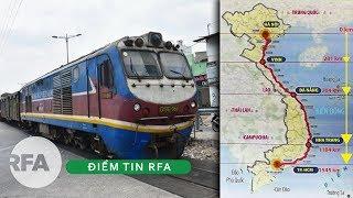 Điểm Tin RFA | Chênh lệch đến 32 tỷ đô la cho dự án đường sắt Bắc-Nam