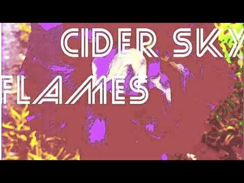 Cider Sky - Flames