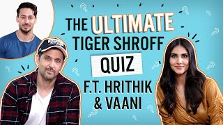 How well does Hrithik Roshan and Vaani Kapoor know Tiger Shroff? | WAR | Pinkvilla | Bollywood