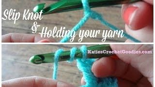 Slip Knot & Holding your Yarn - Learn to Crochet Video #3