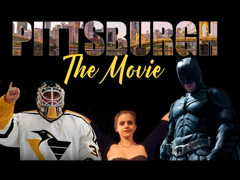 Pittsburgh: The Movie