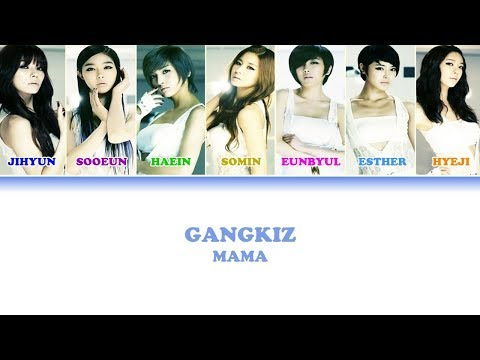 Gangkiz - MAMA [Color Coded Lyrics (Han/Rom/Eng)]