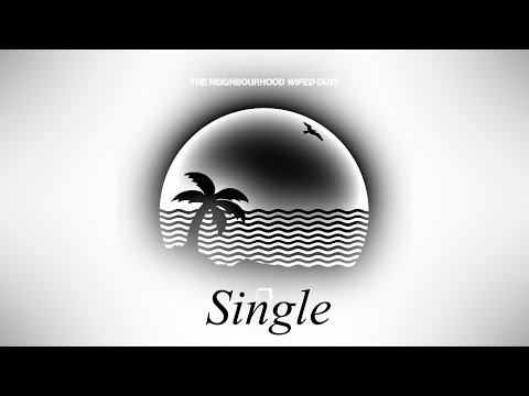 The Neighbourhood - Single