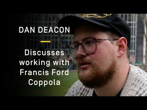 Dan Deacon Discusses Working with Francis Ford Coppola