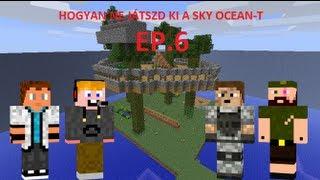 Minecraft: Sky Ocean 2.0 by.: Toma & Spiler Inc. 6.rész