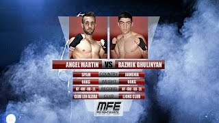 "MIX FIGHT - ANGEL MARTIN vs RAZMIK ""EL CABALLERO"" GHULINYAN"