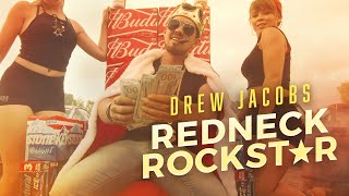 Drew Jacobs - Redneck Rockstar (feat. Upchurch) [Official Music Video]