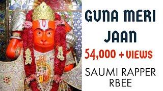 GUNA MERI JAAN | SAUMI RAPPER | RBEE | DEDICATED TO GUNA | #ProperRAP Guna MP08 OFFICIAL VIDEO