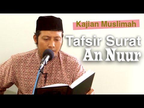 Kajian Muslimah: Tafsir Surat An Nur - Ustadz Zaid Susanto, Lc