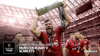 The Guinness PRO12 Final 2016/17: Munster Rugby v Scarlets Rugby   Official Highlights
