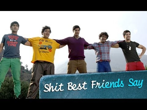 Shit Best Friends Say - Purani Jeans