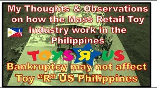 My Thoughts & Observations on how the Mass Retail Toy industry works in the Philippines | Raw Video
