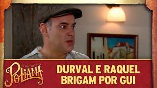 Baixar Durval e Raquel brigam por Guilherme | As Aventuras de Poliana
