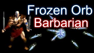 Frozen Orb Barbarian - Diablo 2