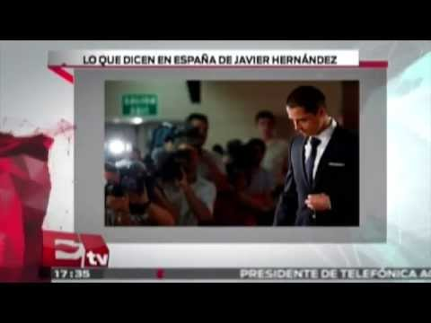 Lo que dicen en España de Javier Hernández  / Excélsior Informa