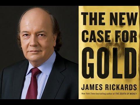James Rickards: Global Financial System Needs Golden Anchor?