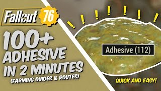 Fallout 76 - Farming Guides - Where to farm 100+ Adhesive in 2 minutes QUICK!