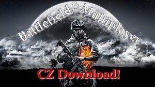 Jak stáhnout a nainstalovat Battlefield 3 Multiplayer [CZ/HD] Zdarma-Free 2015
