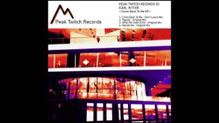 Download Lagu Karl Ritter  -What We Used To Do- (Original Mix)  Peak Twitch Records 003 Gratis STAFABAND