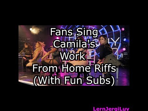 Work From Home - Fans Singing Camila's Runs (With Fun Subtitles)