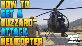 """GTA 5"" - ""BUZZARD HELICOPTER"" - How To Get A Buzzard Helicopter (""BUZZARD Location"") NO CHEATS"