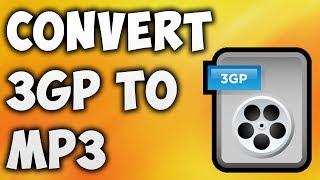How To Convert 3GP TO MP3 Online - Best 3GP TO MP3 Converter [BEGINNER'S TUTORIAL]