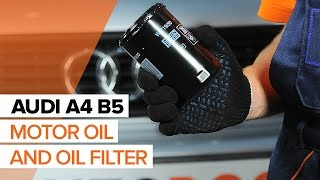 How to replace Engine Oil and Oil filter on AUDI A4 B5 TUTORIAL | AUTODOC