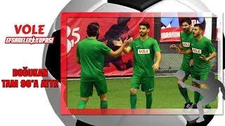 Vole Efsaneler Kupası | Doğukan tam 90'a attı!