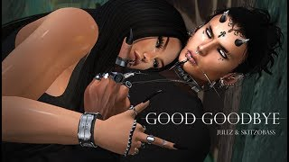 Good Goodbye [Secondlife]