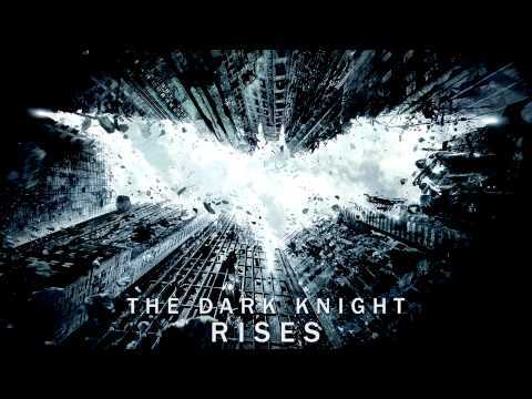 Batman: The Dark Knight Rises Theme Song