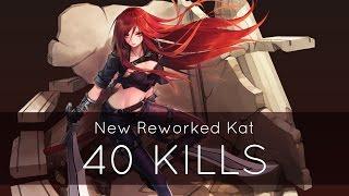 40 KILLS - Katarina Rework Full Game Highlights | League of Legends