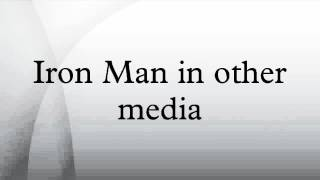 Iron Man In Other Media