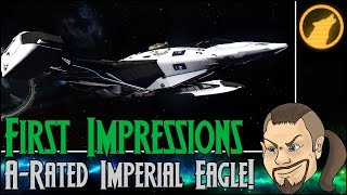 Elite: Dangerous - First Impressions: A-Rated  Imperial Eagle! [Review]