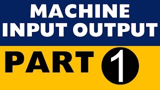 Machine Input Output Part 1 IBPS PO SBI Clerk SO LIC All Banking exams