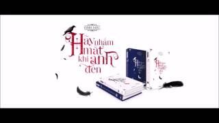 [Audio Book] Hãy nhắm mắt khi anh đến - Phần 3
