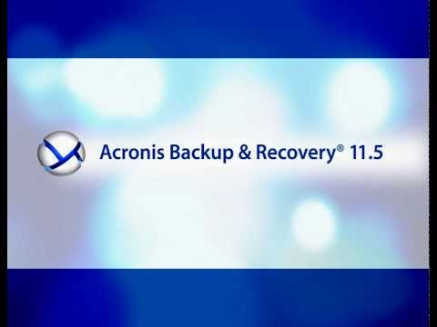 Acronis Backup & Recovery® 11.5: How to Create a Backup Plan & Recover Quickly