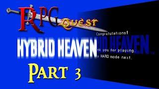RPG Quest #205: Hybrid Heaven (N64) Part 3
