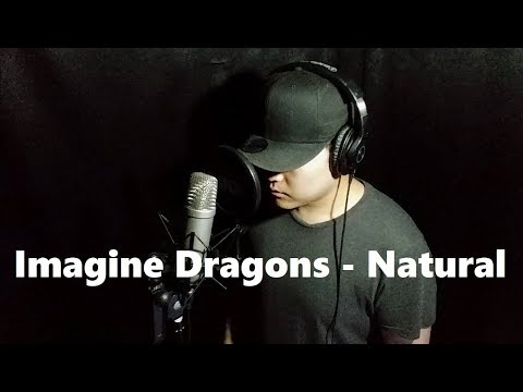 Imagine Dragons - Natural | Cover By. Dyne