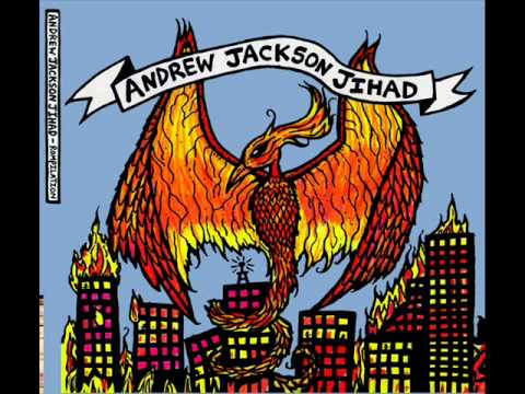 Andrew Jackson Jihad - Bold With Fire French Quarter