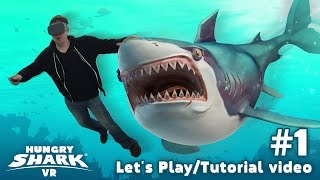 HUNGRY SHARK VR LETS PLAY #01 - CONTROLS