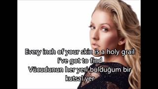 Ellie Goulding - Love Me Like You Do (Türkçe Çeviri)
