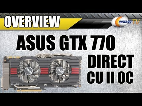 ASUS GTX 770 DirectCU II OC Overview - Newegg TV