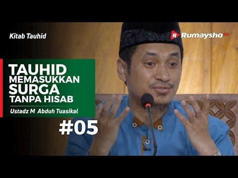 Kitab Tauhid (05) : Tauhid Memasukkan Surga Tanpa Hisab - Ustadz M Abduh Tuasikal 1