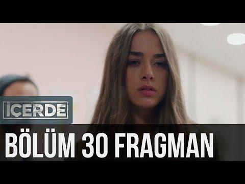 İçerde 30. Bölüm Fragman