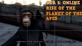 GTA 5: Online | Rise of the Planet of the Apes | Modding