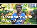 RACISMO, DISCRIMINAÇÃO E XENOFOBIA NA AUSTRÁLIA